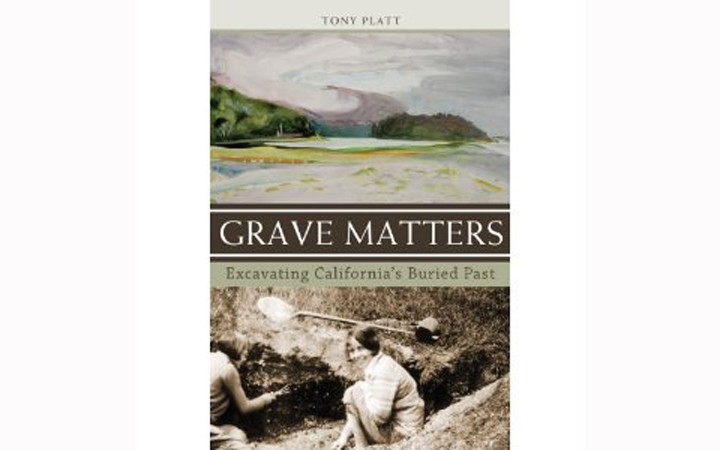Grave Matters - BY TONY PLATT - HEYDAY BOOKS