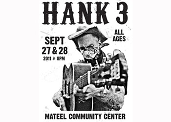 Hank3 at the Mateel