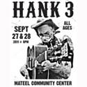 Hank3 at the Mateel