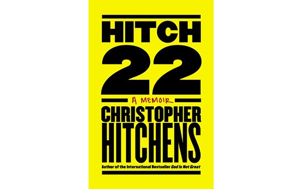 Hitch-22: A Memoir - BY CHRISTOPHER HITCHENS - TWELVE