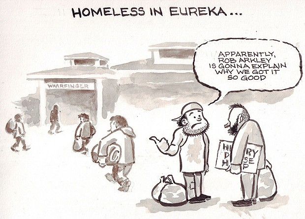 Homeless in Eureka …