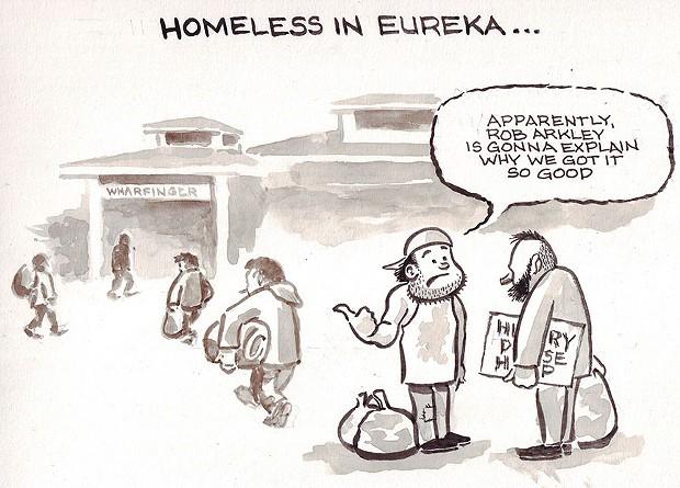 Homeless in Eureka …