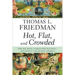 'Hot, Flat and Crowded'