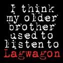<em>I Think My Older Brother Used to Listen to Lagwagon</em>