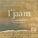 <em>I'jaam: An Iraqi Rhapsody</em>