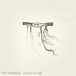 'In Our Nature' by Jose Gonzales
