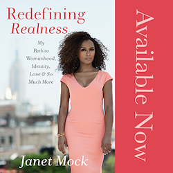5d7bf16a_janet-mock-redefining-realness-available-now.png