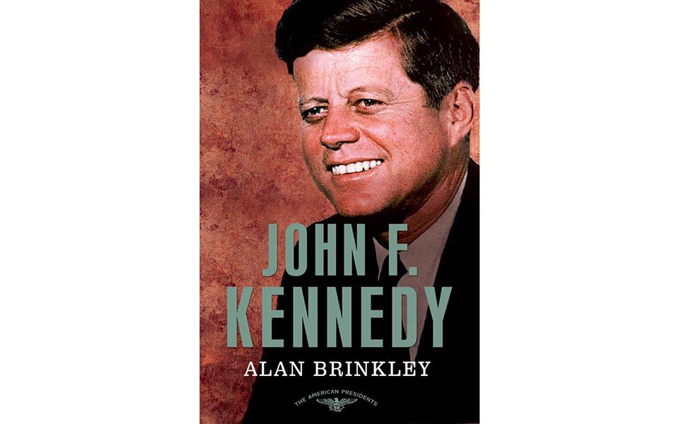 John F. Kennedy - BY ALAN BRINKLEY - TIMES BOOKS