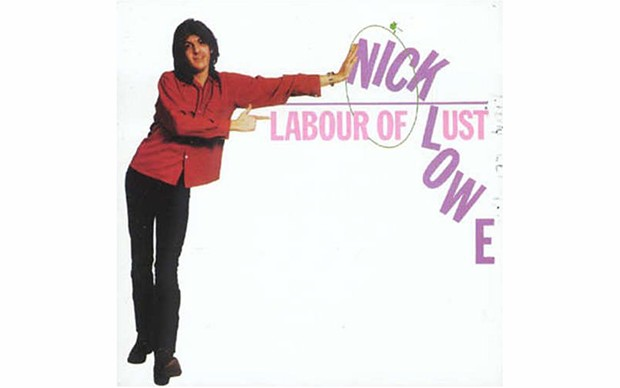 Labour of Lust - NICK LOWE