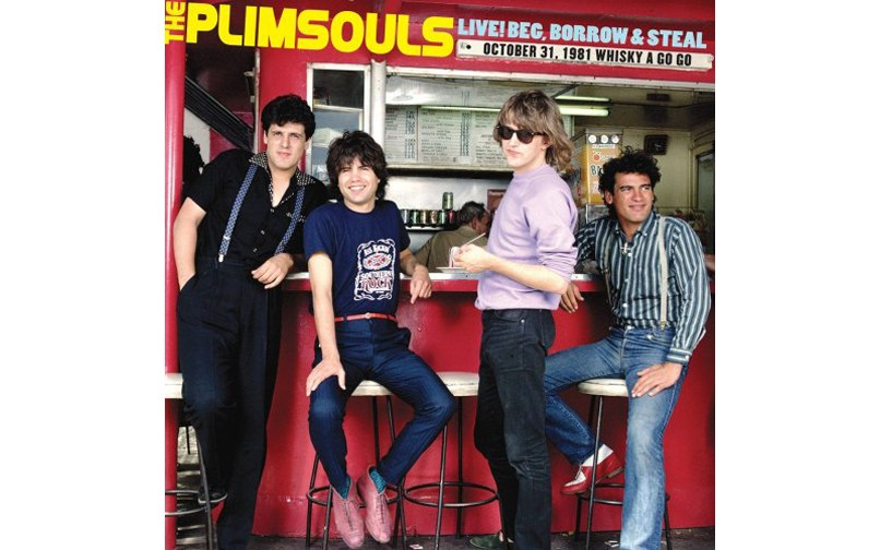 Live! Beg, Borrow & Steal - BY THE PLIMSOULS - ALIVE RECORDS