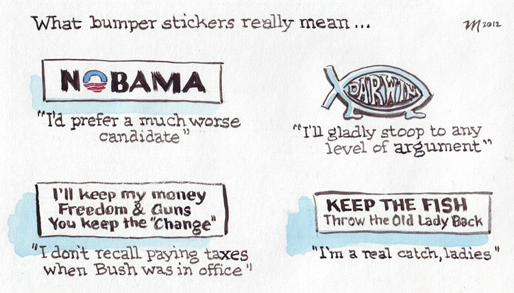 More Bumper Sticker Meanings - JOEL MIELKE
