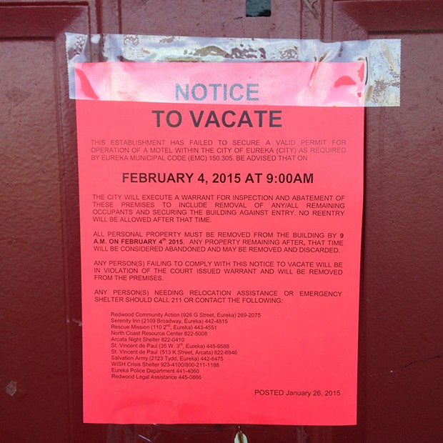 On Jan. 26, Eureka officials posted notices to vacate on the door of each of the Heron's rooms, and also left fliers with contact information for people and agencies that would help the tenants find housing. - EPD CAPT. STEVE WATSON