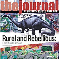 Rural and Rebellious On the cover: graffiti photos by Maxwell Schnurer.