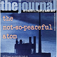 The Not-So-Peaceful Atom On the cover: Humboldt Bay Power Plant, from a Redwood Alliance Poster, 1980.