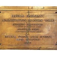 Humboldt Depression Plaque from the shop building at Eureka High whose construction in the late 1930s was partly funded through Pres. Franklin Delano Roosevelt's New Deal. Photo by Heidi Walters