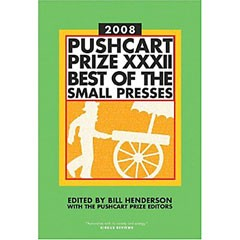 Pushcart Prize XXXII: Best of the Small Presses