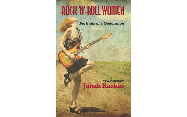 Rock 'n' Roll Women: Portraits of a Generation - BY JONAH RASKIN – MCCAA BOOKS