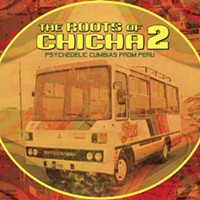 Roots of Chicha 2: Psychedelic Cumbias From Peru
