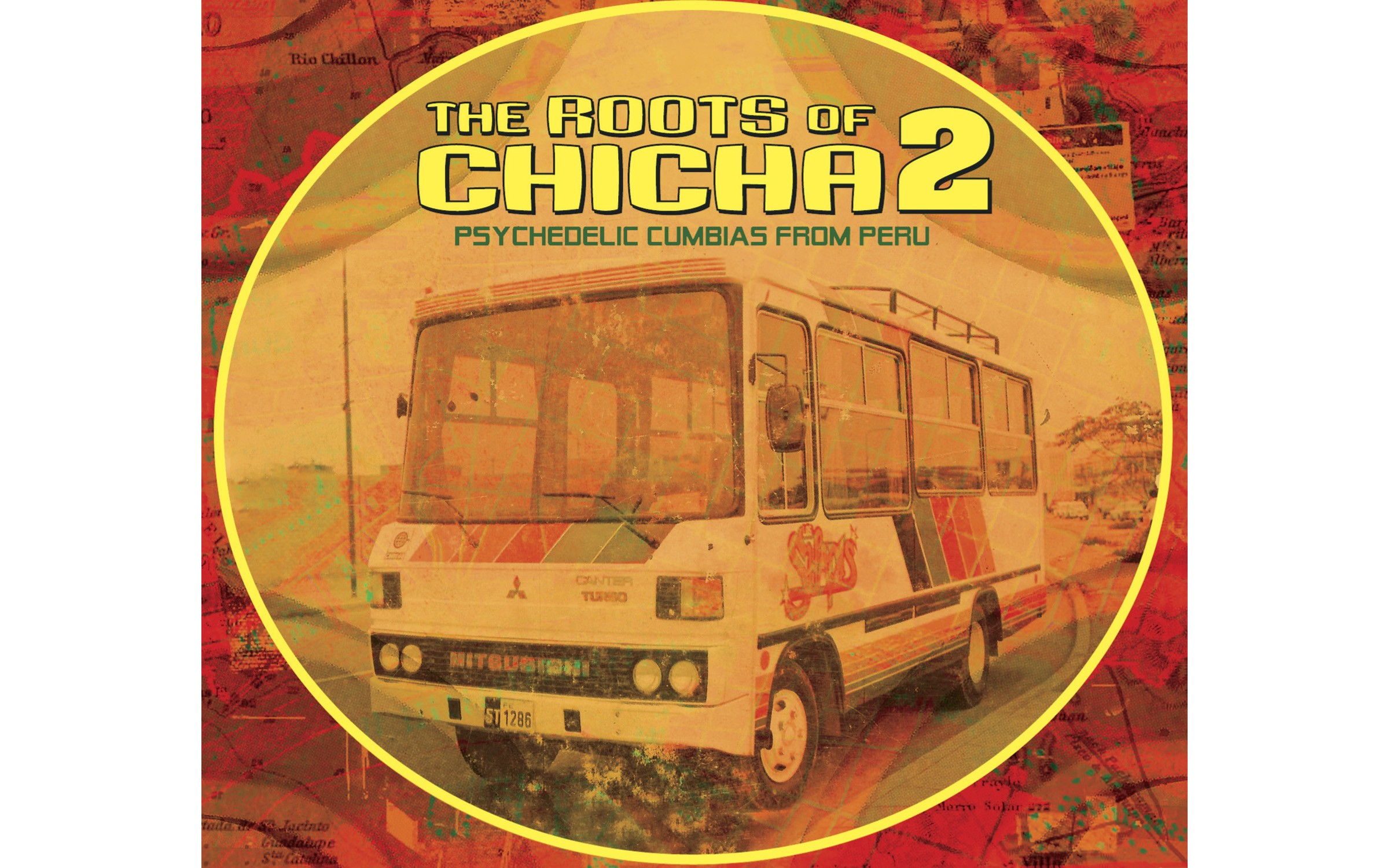 Roots of Chicha 2: Psychedelic Cumbias From Peru - BY VARIOUS ARTISTS - BARBES RECORDS