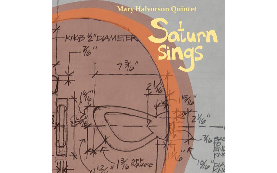 Saturn Sings - MARY HALVORSON QUARTET