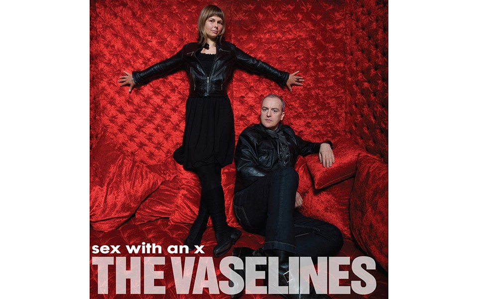 Sex With An X - BY THE VASELINES - SUB POP