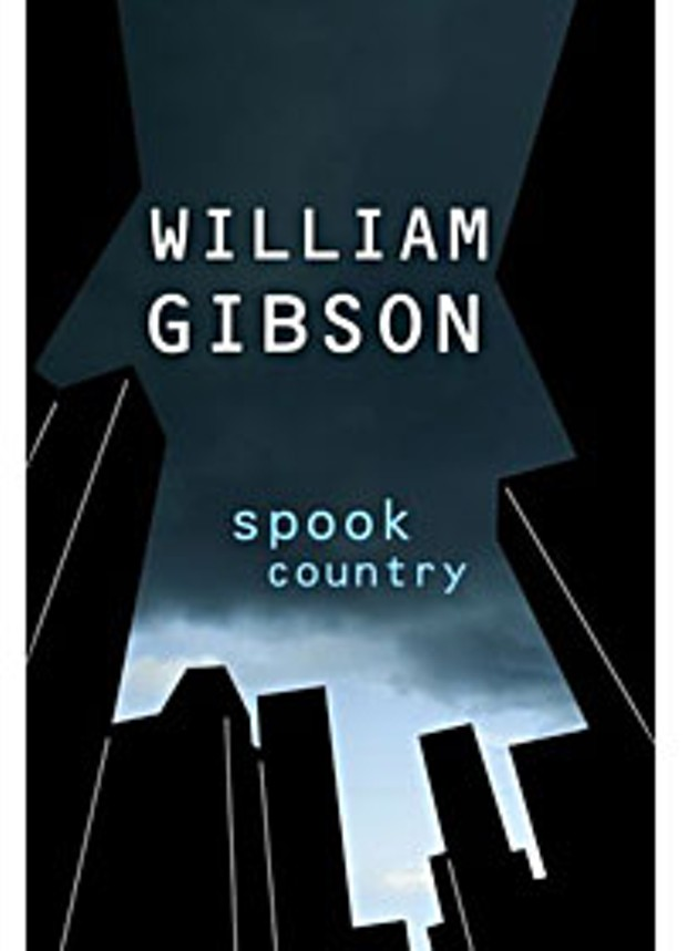 'Spook Country' by William Gibson. Putnam Adult