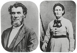 PHOTO COURTESY OF THE HUMBOLDT COUNTY HISTORICAL SOCIETY - The happy couple: Ben (1813-1889) and Nancy (?-1896) Kelsey.