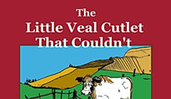 <em>The Little Veal Cutlet that Couldn't</em>