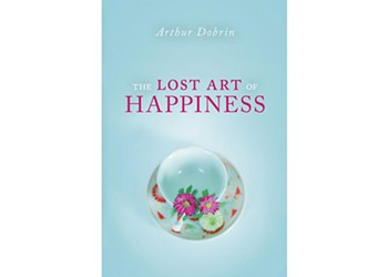 The Lost Art of Happiness