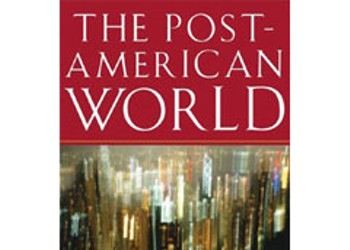 *The Post-American World *