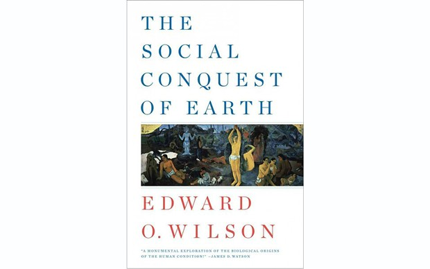 The Social Conquest of Earth - EDWARD O. WILSON - LIVERIGHT