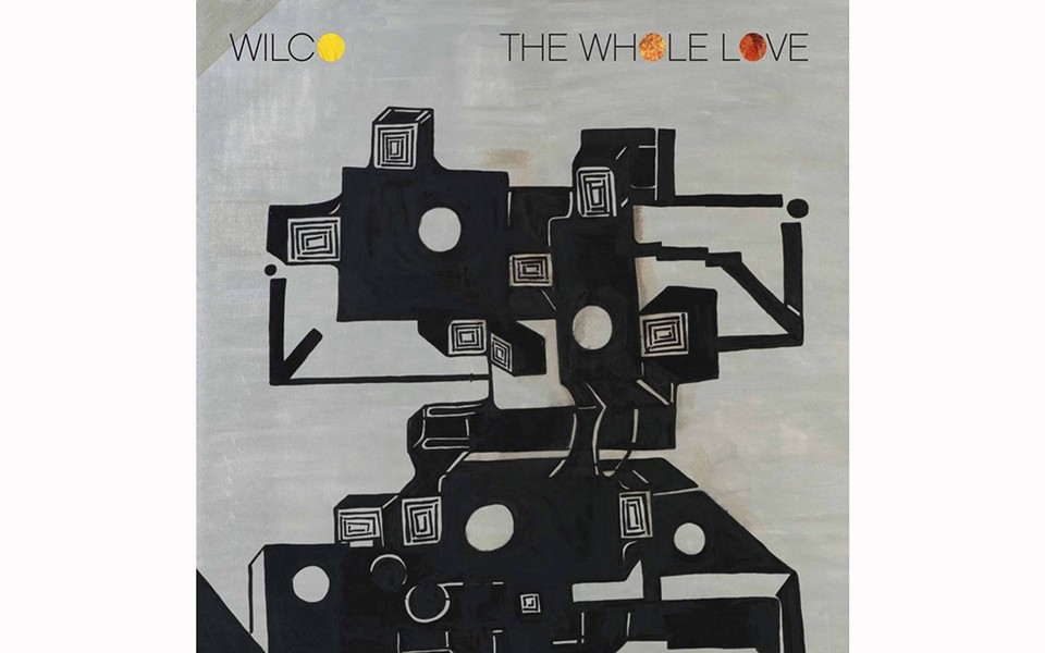 The Whole Love - BY WILCO - DBPM/ANTI-