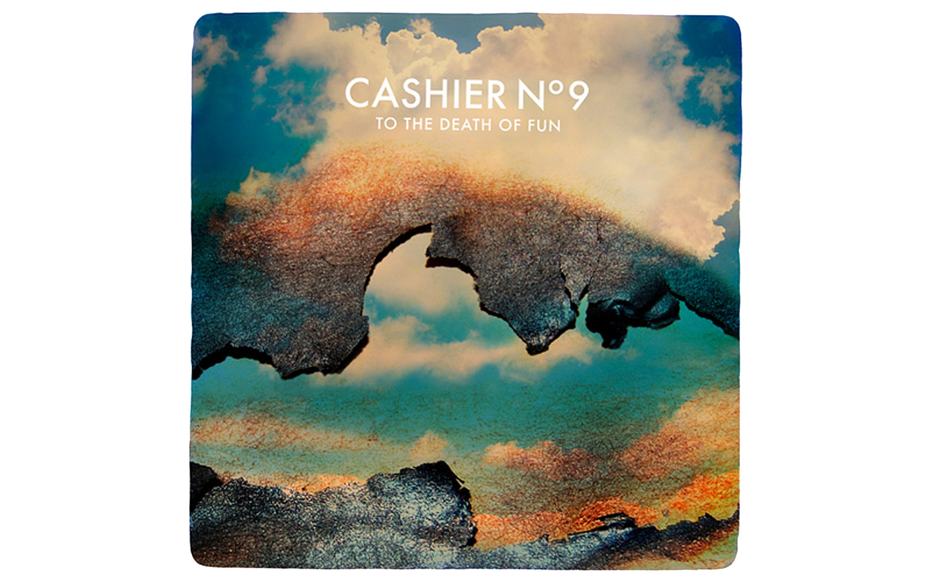 To the Death of Fun - BY CASHIER NO. 9 - BELLA UNION BY CASHIER NO. 9 - BELLA UNION