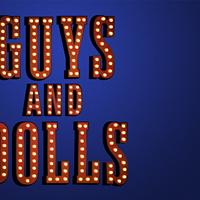 <i>Guys and Dolls</i>