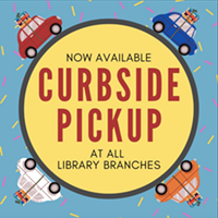 Pull Up for Library Curbside