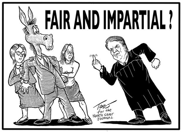 Fair and impartial? - TERRY TORGERSON