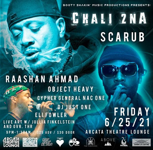 Chali 2na, Scarub, Raashan Ahmad
