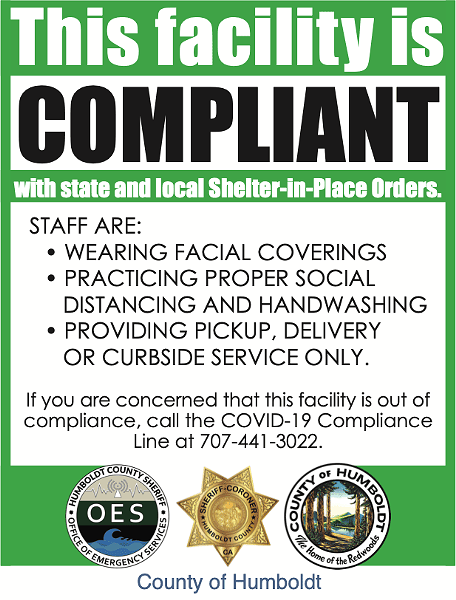 The county-issued signs to appear in the windows of shelter-in-place compliant establishments. - COUNTY OF HUMBOLDT