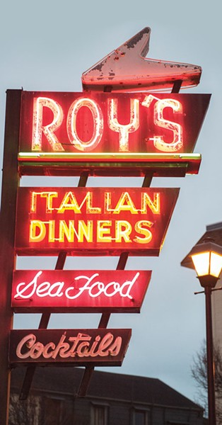 The neon sign at Roy's, now dark. - MARK MCKENNA