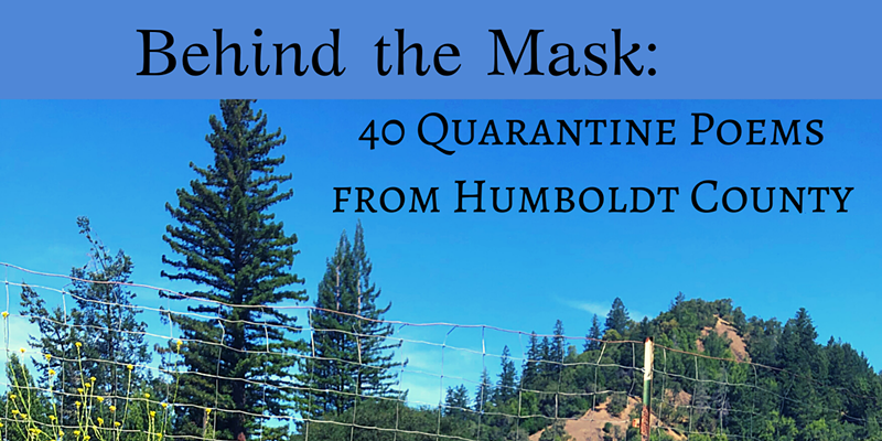 Local Poets Look 'Behind the Mask' at Humboldt During COVID-19