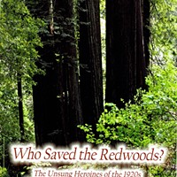 Who Saved the Redwoods? The Unsung Heroines of the 1920s Who Fought for Our Redwood Forests by Laura and James Wasserman