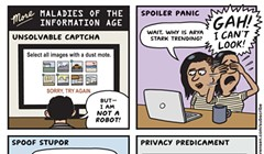 More Maladies of the Information Age