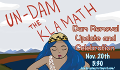 Un-Dam the Klamath (Virtual) Celebration