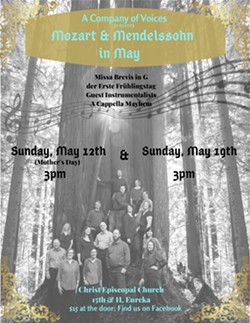 A Company of Voices - May 12 & 19 (3pm) at Christ Episcopal Church (15th & H, Eureka) - Uploaded by Mary Grooms VanCott
