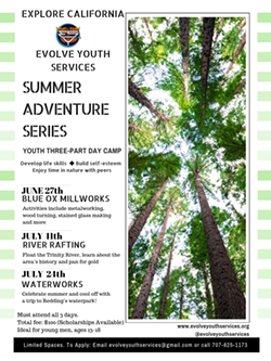 Explore California with Evolve Youth Services' Summer Adventure Series - Uploaded by SEdwardes