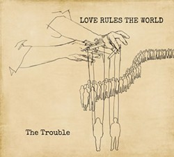 ARTWORK COURTESY OF ARTIST. - The Trouble releases its debut album at the Arcata Playhouse on Saturday, Oct. 10.