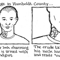 Well-Marked Criminal At Large In Humboldt County...