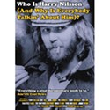 Who is Harry Nilsson (And Why Is Everybody Talkin About Him?)