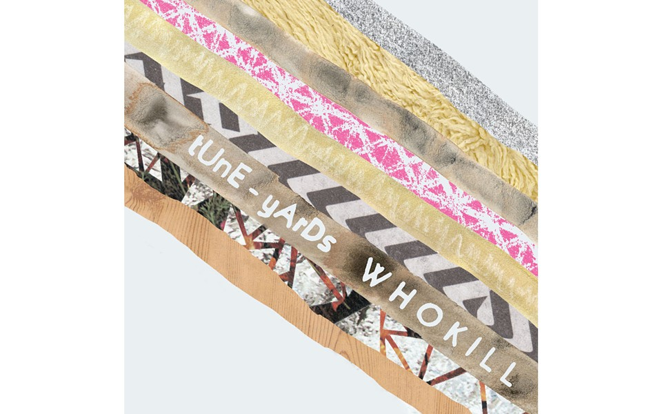 whokill - TUNE-YARDS (4AD)