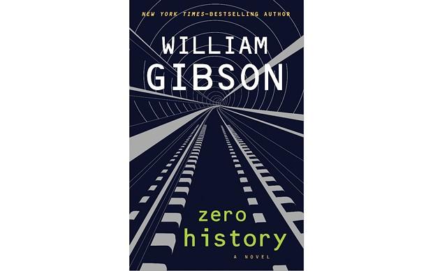 Zero History - BY WILLIAM GIBSON - PUTNAM